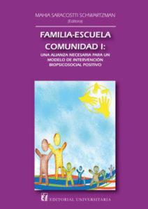 Mahia Saracostti Schwartzman, Familia- Escuela –Comunidad