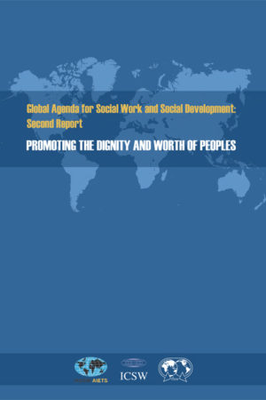 Global Agenda for Social Work and Social Development: 2nd Report (Paperback)