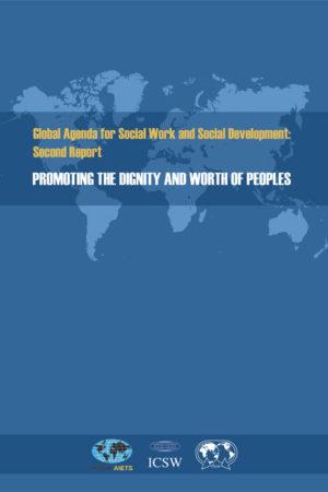 Agenda mondial pour le travail social et le développement social: 2nd Report (Paperback)