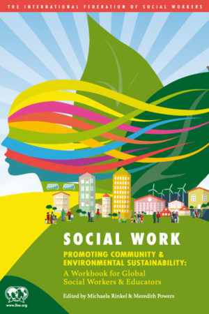 Social Work Promoting Community and Environmental Sustainability (Paperback)