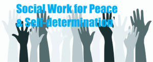 Social work for peace and self-determination