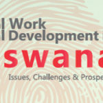 New Book: 'Social Work & Social Development in Botswana. Issues, Challenges & Prospects'