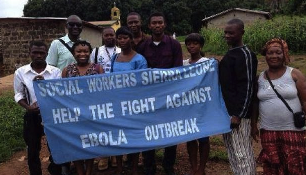 Social Workers Sierra Leone help the fight against Ebola outbreak