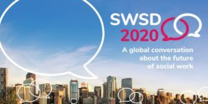 SWSD 2020: IFSW INTERNATIONAL SOCIAL WORK CONFERENCE CALGARY, JULY 15 - 18 2020