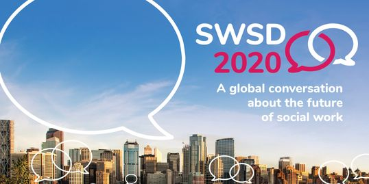 SWSD 2020: IFSW INTERNATIONAL SOCIAL WORK CONFERENCE CALGARY, JULY 15 - 18 2020