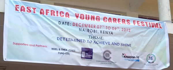 East African Young Carers festival banner in Nairobi, Kenya