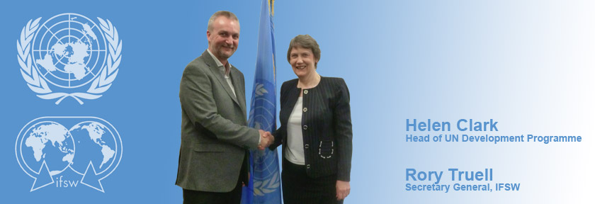 Rory Truell of IFSW meets Helen Clark of the UN